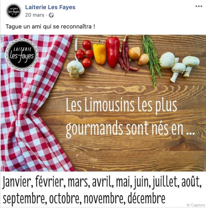 """Publication de la page de la Laiterie des Fayes : """"tagguez un ami gourmand né en janvier, février, mars, avril, mais juin juillet août septembre octobre novembre décembre."""""""